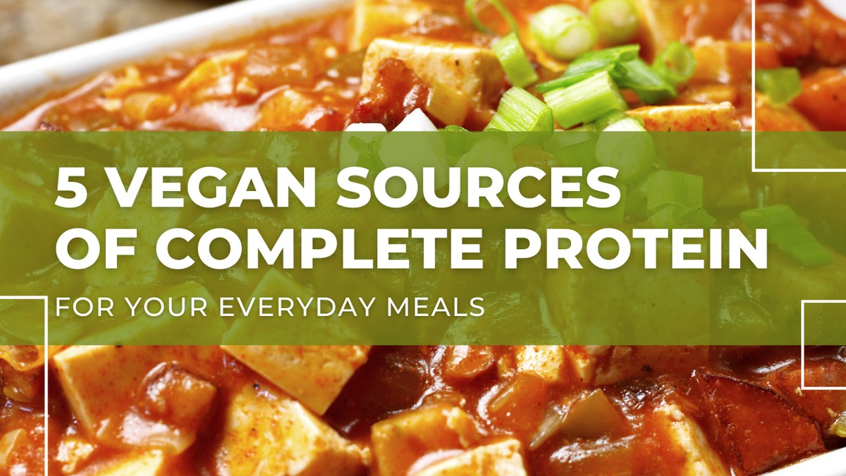 Vegan Sources of Complete Protein YouTube Video